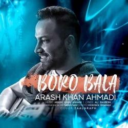 دانلود آهنگ محلی برو بالا از آرش خان احمدی